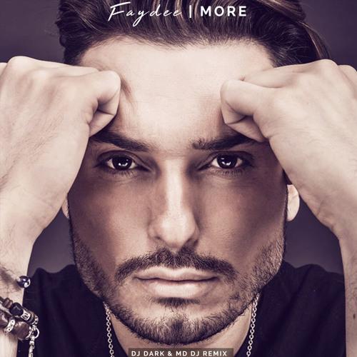 download Faydee - More (DJ Dark and MD DJ Remix)