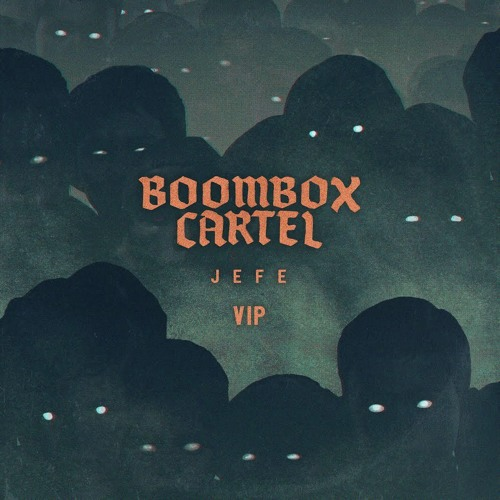 Boombox Cartel Jefe VIP