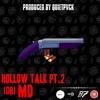 #DB MD - Hollow Talk 2 Prod. @QUIETPVCK mp3