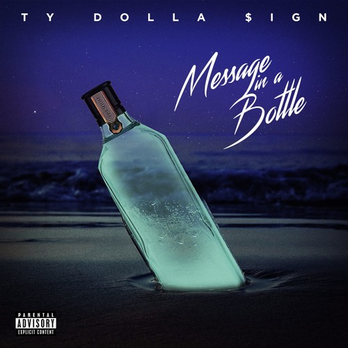 Ty Dolla Sign – Message In A Bottle Lyrics