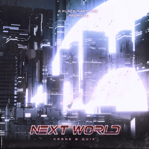 KRANE Quix Next World