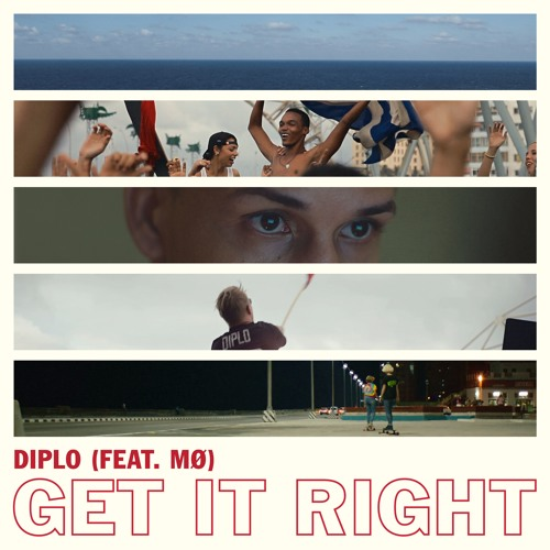 Diplo Get It Right