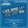 Live Mini Mix 6 - Let's Go Dancing X I Wanna Dance With Somebody  TWEET @CHARLIEHEP mp3