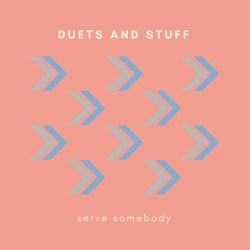 DUETS AND STUFF artwork
