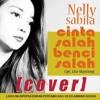 Nelly Sabila - Cinta Salah Benci Salah mp3
