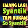 DJ Tik Tok Emang Lagi Syantik Tapi Bukan So Syantik Remix 2020!!! mp3