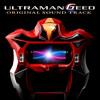 Ultraman Geed - Belial's Appearance ベリアル-登場~優勢M-27 mp3