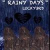 Rainy Days - LUCKY3RD mp3