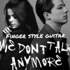 Charlie puth ,we don't talk anymore finger style guitar mp3