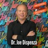 Heal Your Body with Your Mind: Dr. Joe Dispenza mp3