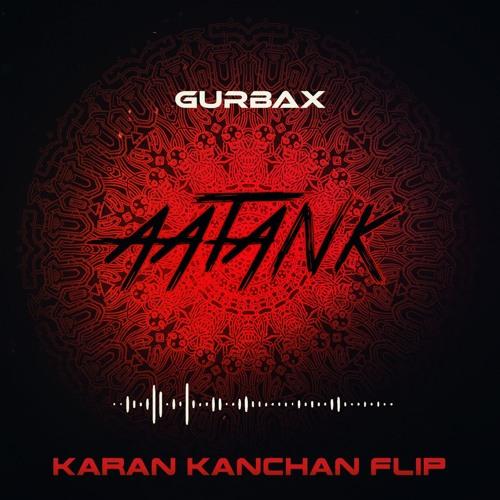 GURBAX Aatank Karan Kanchan Flip