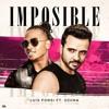 Luis Fonsi, Ozuna - Imposible Mula Deejay & Dj Nev Rmx mp3