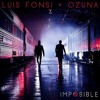 Luis Fonsi Feat. Ozuna - Imposible Varo Ratatá Extended Edit 2018 mp3