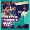 Black Saint Mix On Kiss FM mp3