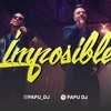 Imposible Cumbieton Remix - Luis Fonsi & Ozuna - PAPU DJ mp3