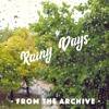 Rainy Days From The Archive mp3