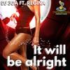Dj 30A Ft. Regina- It Will Be Alright mp3