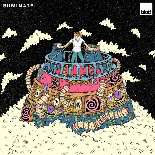 BLOT! Ruminate