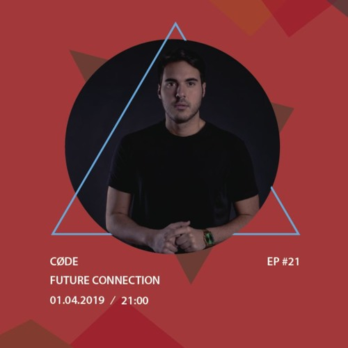 Future Connection Ep 21 W Code By Widefuture Wide Future Free Listening On Soundcloud