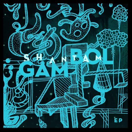 Shantam Gambol EP