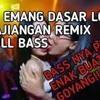 DJ EMANG KAMU DASAR LONTE BAJINGAN EMANG MANTAN BANGSAT mp3