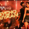 Psycho Saiyaan  Saaho  Prabhas, Shraddha Kapoor mp3