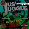 Jus' Juggle - August 30th, 2019 Radio Show - Abhi EarthQuakeDJ Obstruction mp3