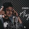 AISYAH ISTRI RASULULLAH - SYAKIR DAULAY mp3