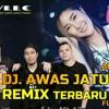 DJ AWAS JATUH CINTA ARMADA BAND 🎶 Remix Full Bass Terbaru 2020 mp3