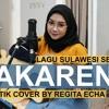 PAKARENA - LAGU DAERAH SULAWESI SELATAN AKUSTIK BY REGITA ECHA mp3