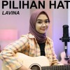 PILIHAN HATIKU - LAVINA  ACOUSTIC BY REGITA ECHA  mp3