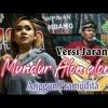Anggun Pramudita - Mundur Alon Alon Versi JarananOfficial mp3