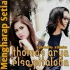 THOMAS ARYA & ELSA PITALOKA MENGHARAP SETIA mp3