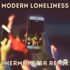 Lauv - Modern Loneliness Thermometer Remix mp3
