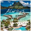 DJ TIKTOK - ALWAYS Slow Beats  Billericc Remix Released #5 mp3