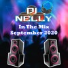 DJ Nelly In The Mix Sept 2020 mp3