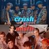 MCND CRUSH x NCT U MISFIT mp3