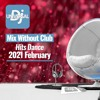 Mix Without Club ☹️ Hits Dance 😩 Mix Sans Club 😂 February Février 2021 mp3