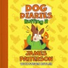 Dog Diaries Ruffing It by James Patterson with Steven Butler Read by Dan Russell -book Excerpt mp3