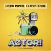 Main Actor feat. Lloyd Soul mp3