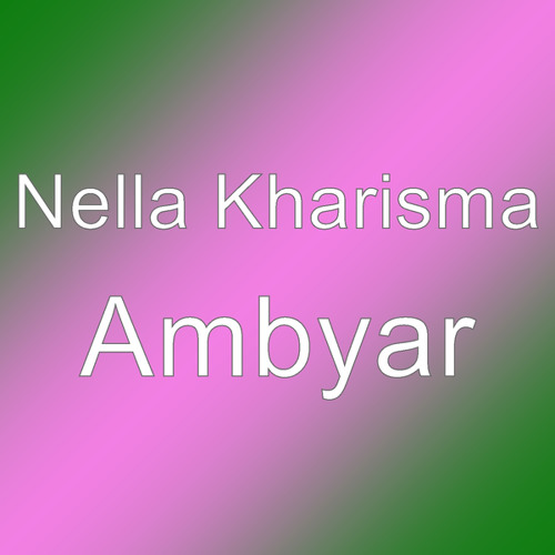Download Ambyar Mp3 Free From Layanan Online Pranti Community