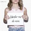 Liberta-Me de Mim mp3