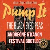 Black Eyed Peas - Pump It AndreOne & KANON Bootleg mp3