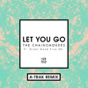 The Chainsmokers - Let You Go A-Trak Remix feat. Great Good Fine Ok mp3