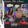 Karlaaa - Leave Me Alone Feat. Wavy mp3