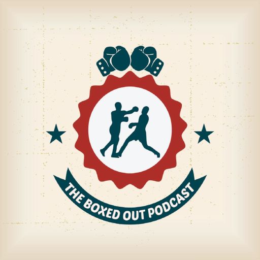 Boxing – The Boxed Out Podcast
