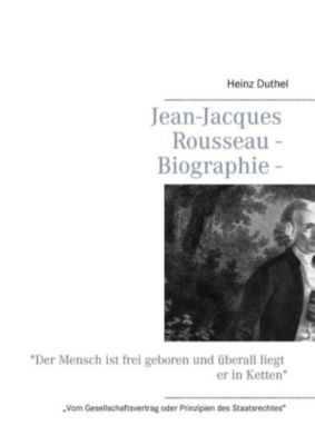 Jean-Jacques Rousseau - Biographie (eBook)