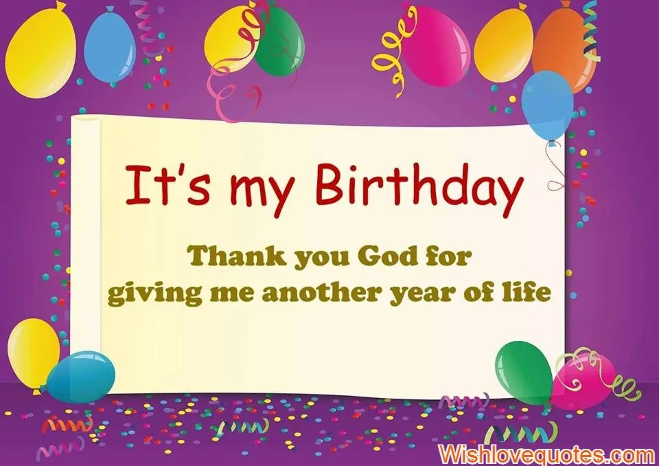 Romantic Thank God For Another Birthday Wishlovequotes