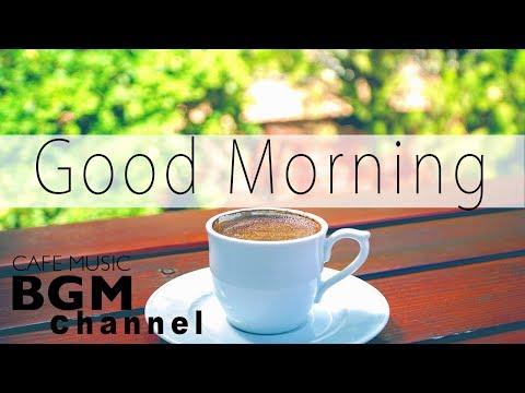 Good Morning Cafe Music - Happy Latin & Jazz Music - Background Cafe Music