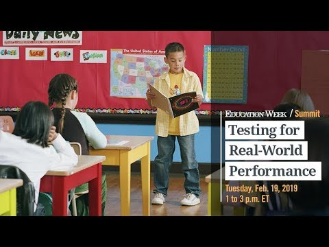 """Experience Education Week's Summit on """"Testing for Real-World Performance"""""""